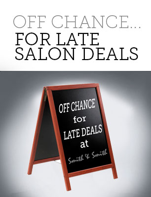 Off Chance….for late salon deals
