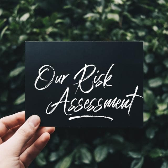 Our Risk Assessment